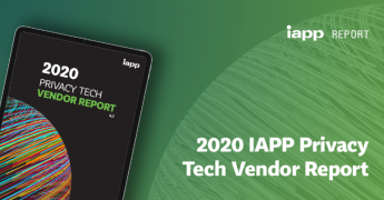 2020 IAPP Privacy Tech Report