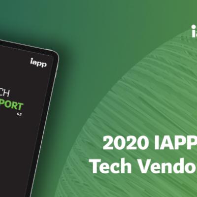 2020 IAPP Privacy Tech Report