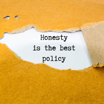 Honest is the best policy