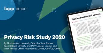 IAPP Privacy Risk Study 2020