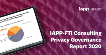 IAPP, IAPP-FTI Consulting Privacy Governance Report 2020